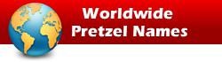 Worldwide Pretzel Names