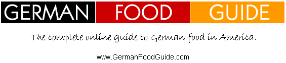 German Food Guide - The complete online guide to German food in America